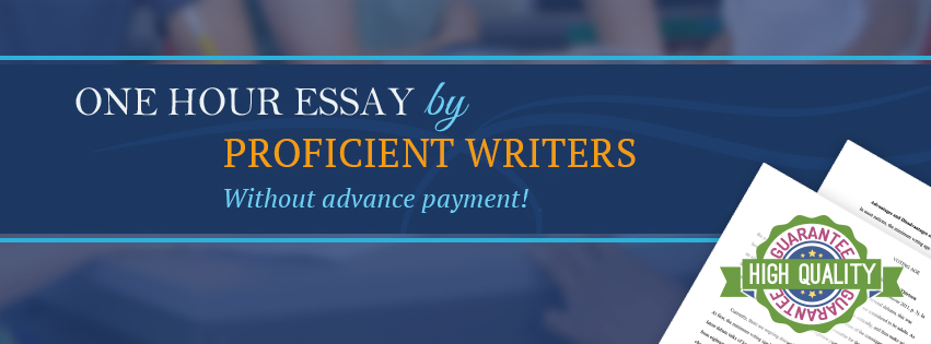 Essay in One Hour Without Advance Payment